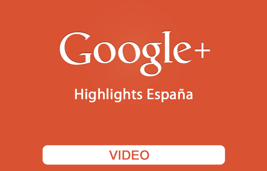 Video resumen acciones Google+ España | Red Torres
