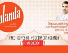 Cocina con Harina Yolanda. Showcooking con Paco Roncero