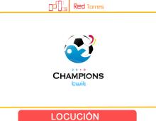 Locuciones para Champions Twit