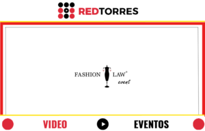 Edicion de Video Evento Fashion Law 2013 | REDTORRES