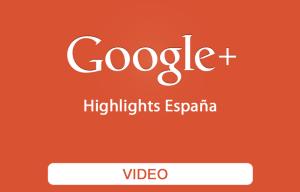 Video resumen acciones Google+ España   Red Torres