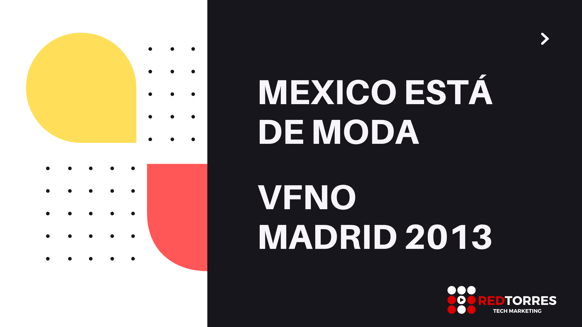 México Está de Moda | Video Eventos Madrid | REDTORRES