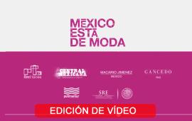 México Está de Moda en la VFNO14